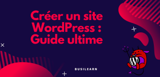 Wordpress guide ultime